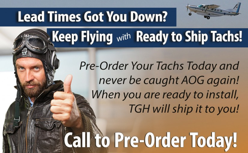 Avoid AOG with Pre-Order Tachs